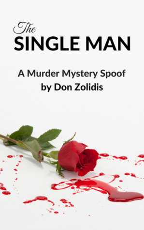 The Single Man by Don Zolidis; everything you need to know about FHS' Theater Program's latest production